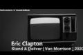 Eric Clapton - Stand & Deliver (Van Morrison protest song 2020)
